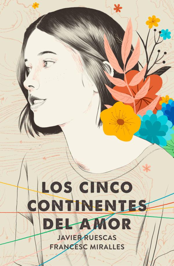 Los Cinco Continentes del Amor - Francesc Miralles y Javier Ruescas