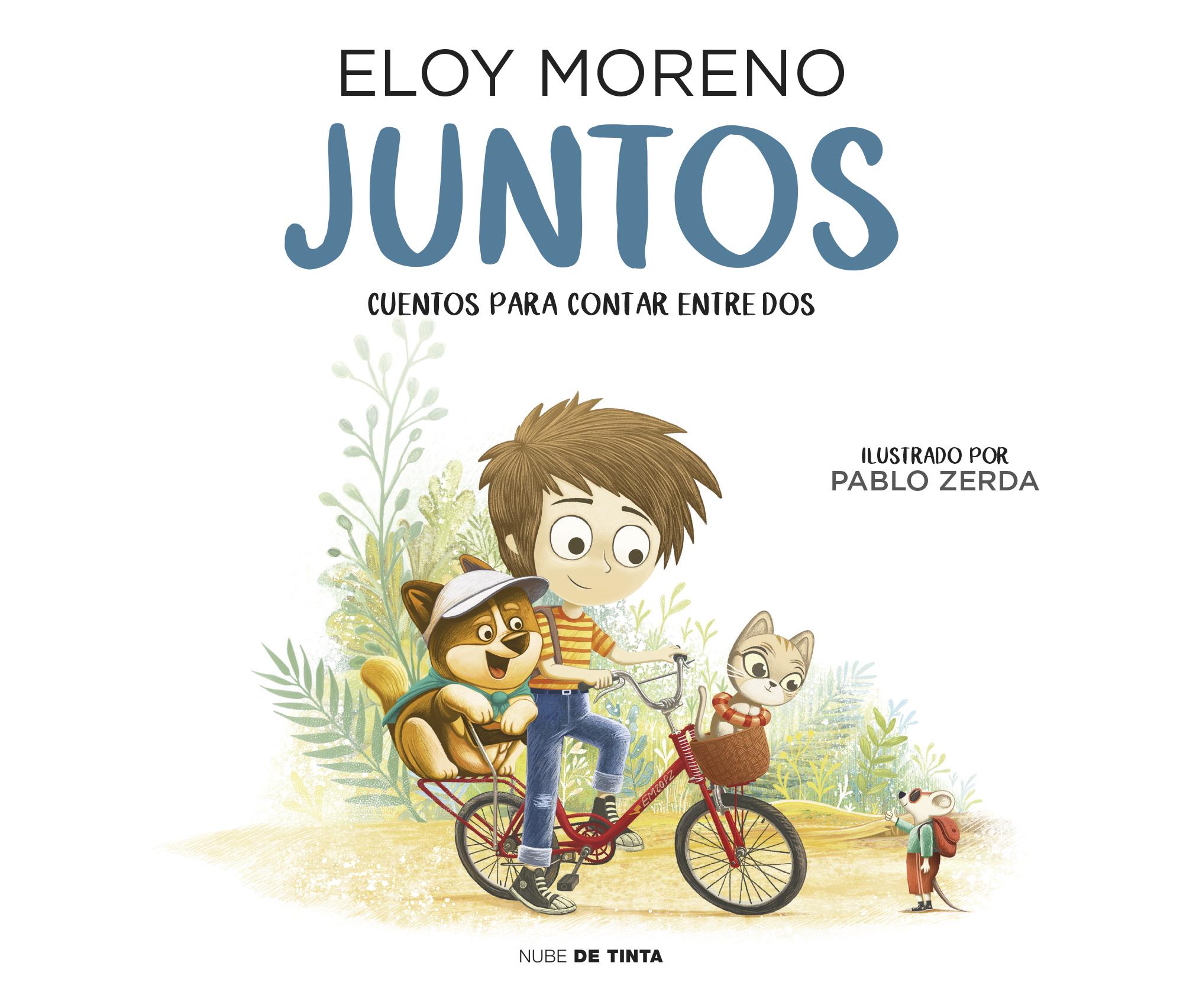 Juntos: Cuentos para contar entre dos - Eloy Moreno