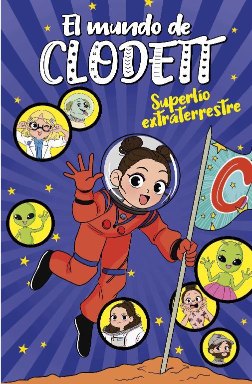 El mundo de Clodett 6: Superlío extraterrestre - Clodett