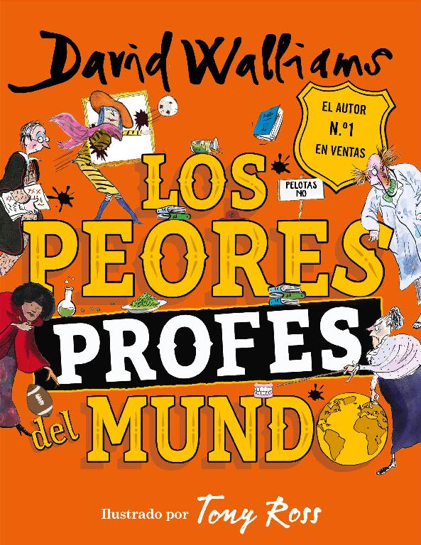 Los Peores Profes del Mundo - David Walliams