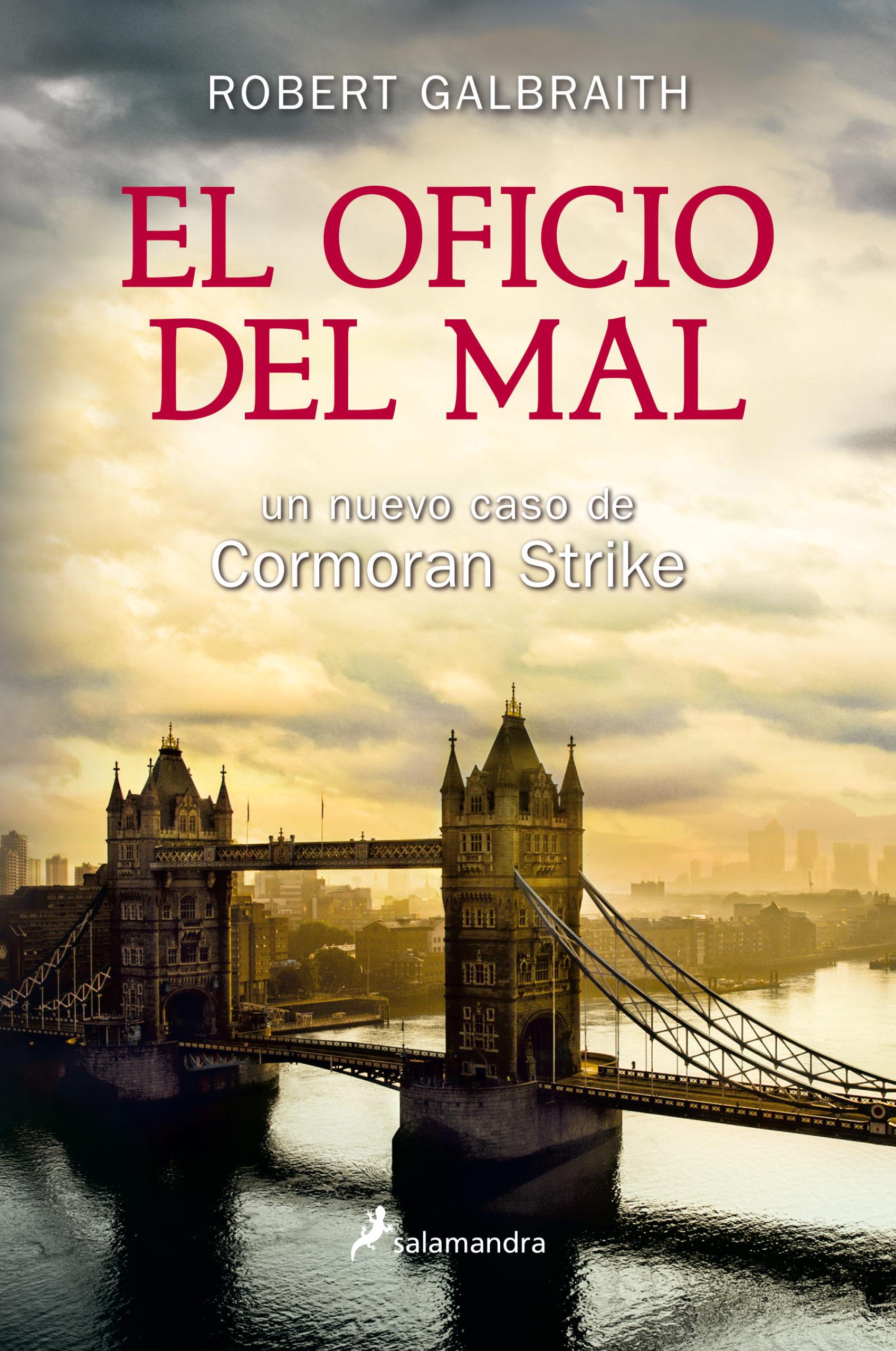 OFICIO DEL MAL, EL (CORMORAN STRIKE 3)