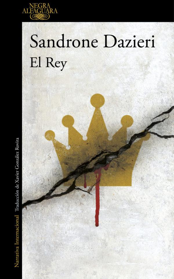 El Rey - Sandrone Dazieri