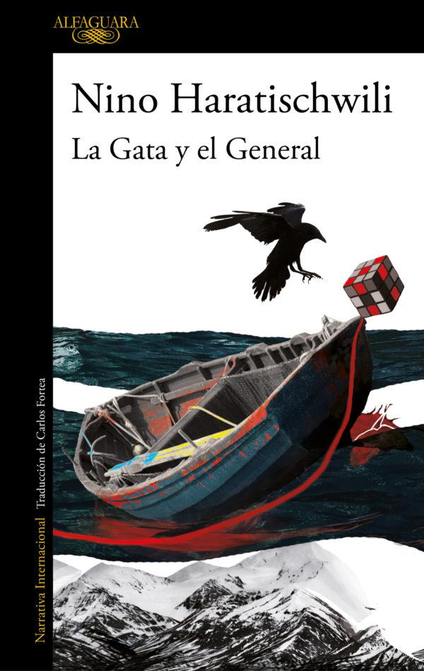 La Gata y el General - Nino Haratischwili