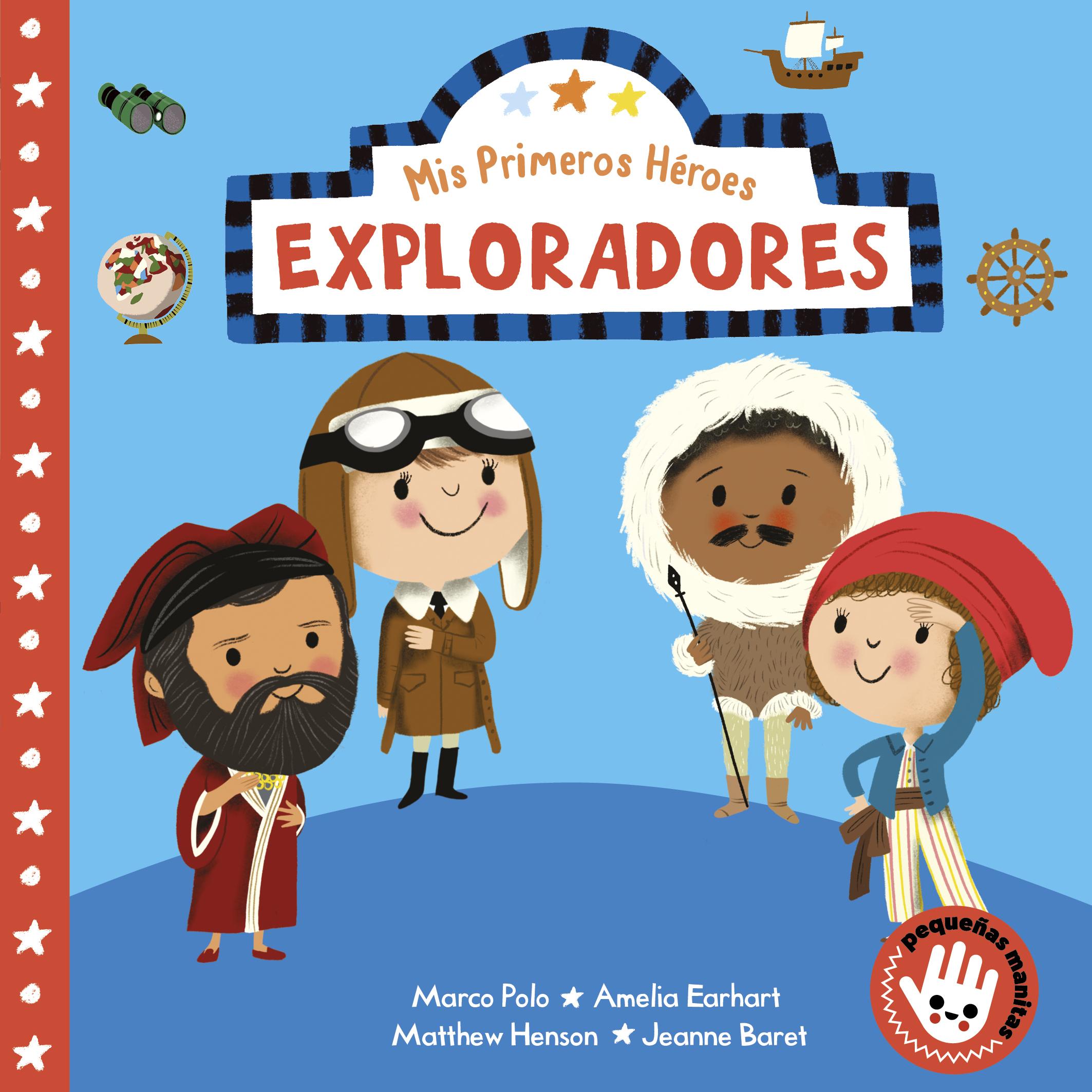 Mis Primeros Héroes: Exploradores - Nila Aye