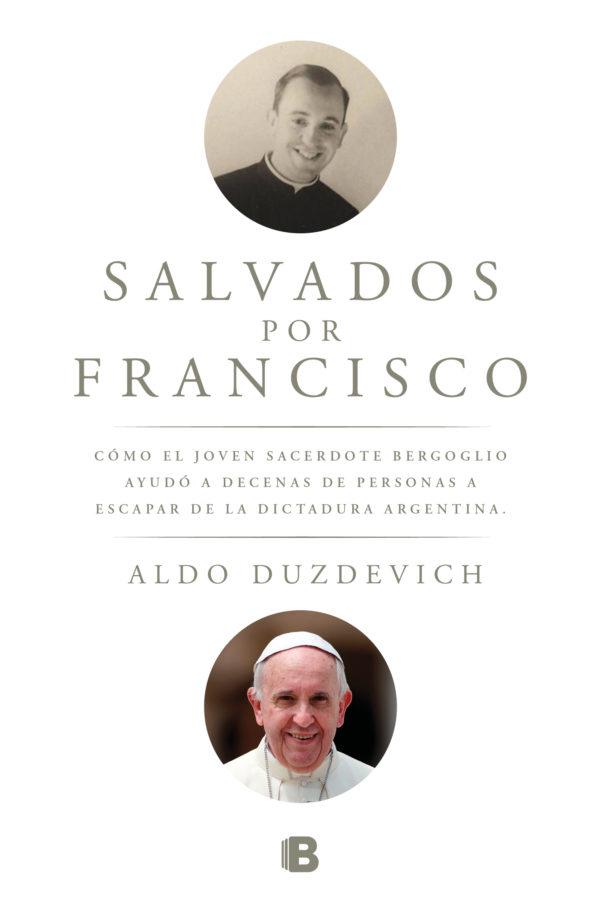 Salvados por Francisco - Aldo Duzdevich
