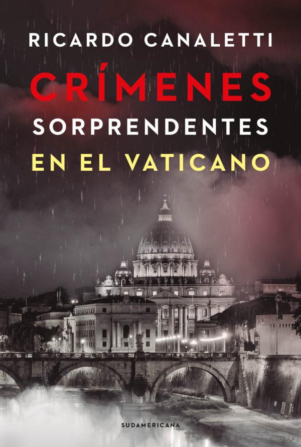 Crímenes Sorprendentes En El Vaticano - Ricardo Canaletti