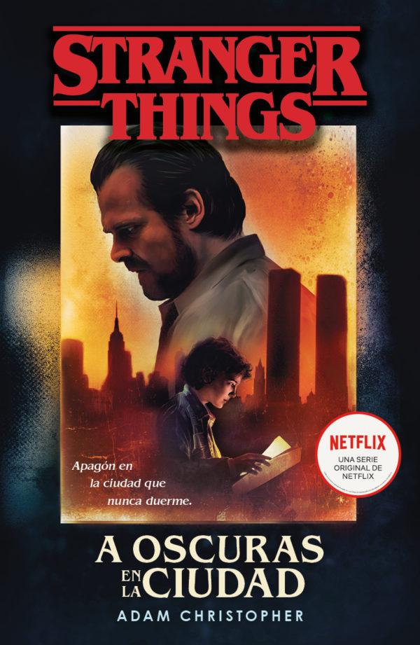 Stranger Things: A Oscuras en la Ciudad - Christopher Adam