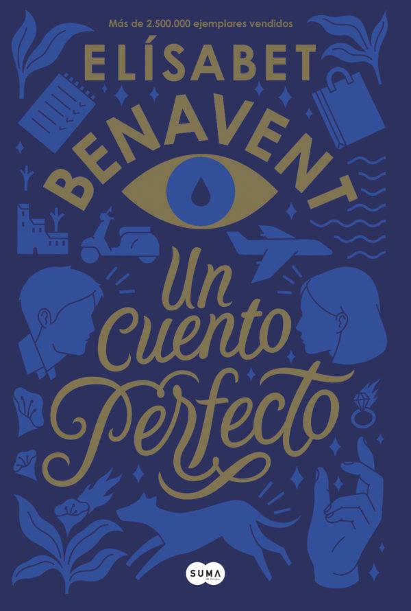 Un Cuento Perfecto - Elisabet Benavent