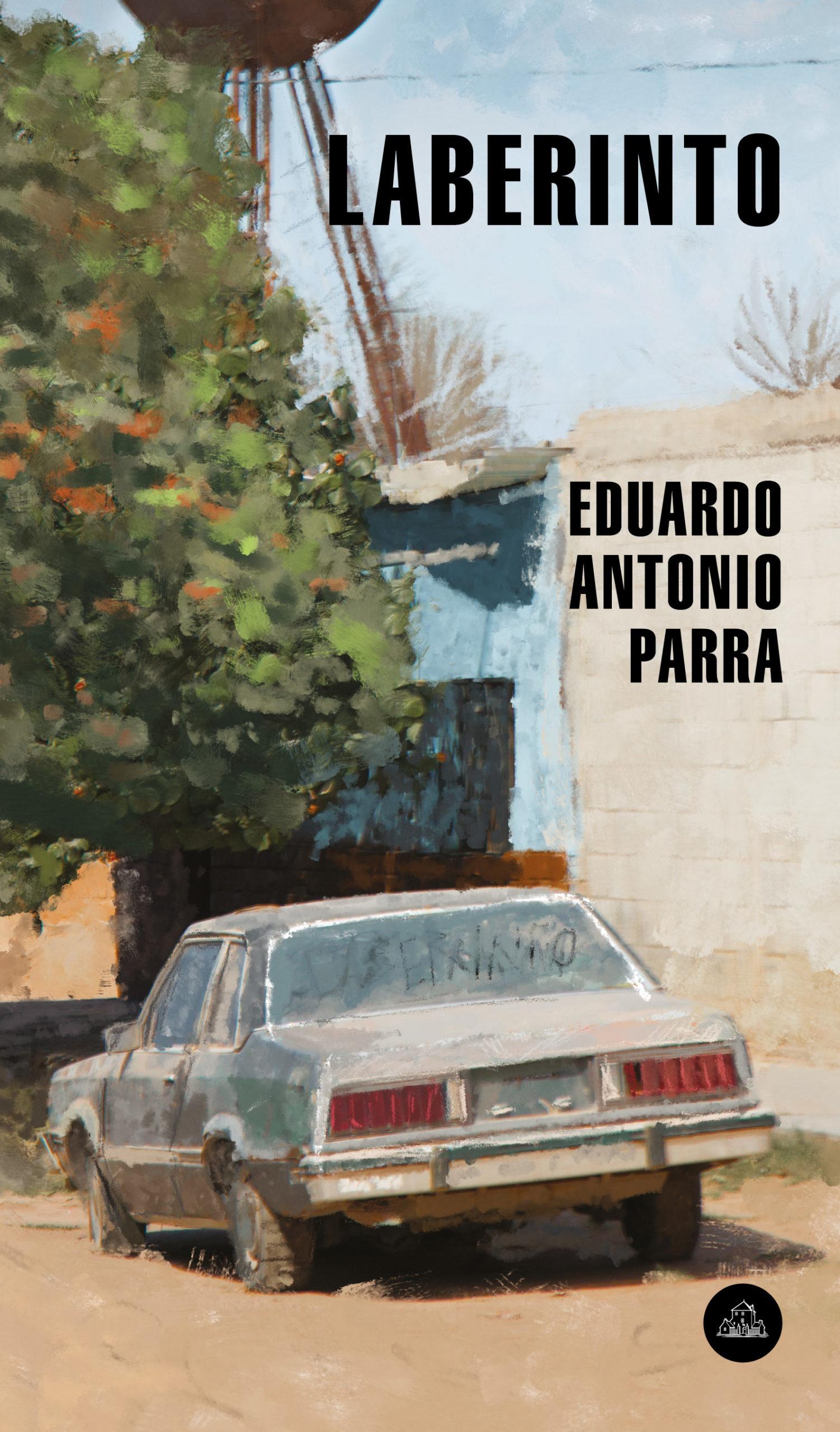 Laberinto - Eduardo Antonio Parra