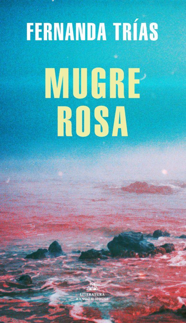 Mugre Rosa - Fernanda Trías