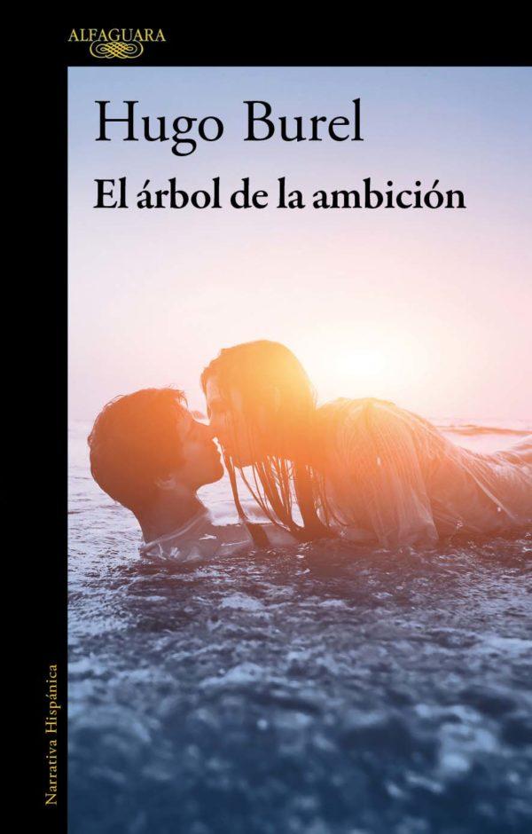 El Árbol de la Ambición - Hugo Burel