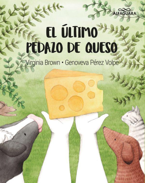 El último pedazo de queso - Virginia Brown