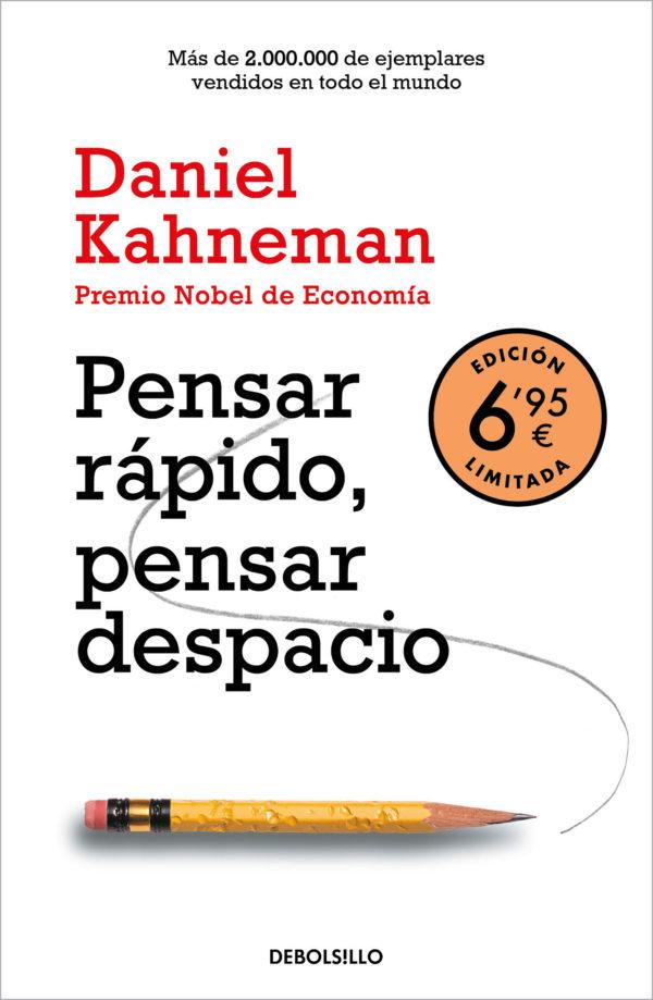 Pensar Rápido, Pensar Despacio - Daniel Kahneman