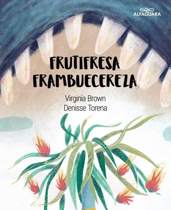 Frutifresa Frambuecereza - Virginia Brown/Denisse Torena